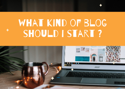 """""""What Kind Of Blog Should I Start?"""" 3 Must-Know Tips…"""